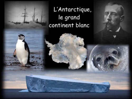 Conférence L'Antarctique le grand continent blanc