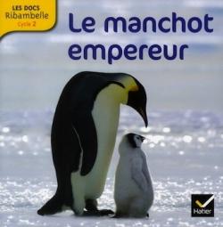 Le manchot empereur - Hatier, 2012