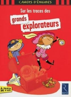Sur les traces des grands explorateurs - Retz, 2013