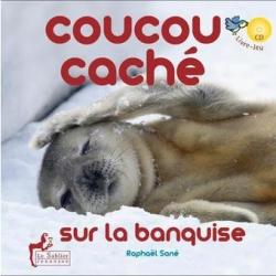 Coucou caché - Le Sablier Editions, 2013