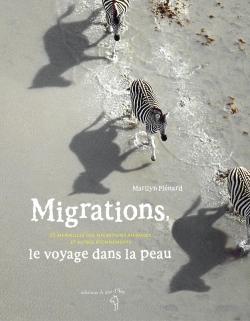 Migrations, le voyage dans la peau
